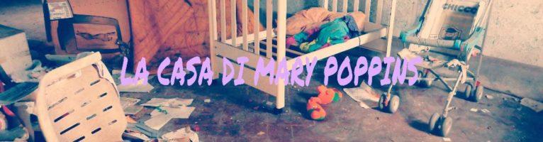 LA CASA DI MARY POPPINS PER TORNARE BAMBINI