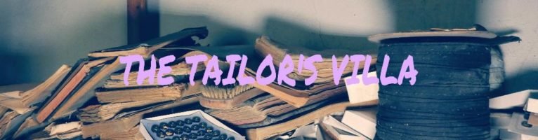 THE TAILOR'S VILLA: AN ABANDONED WORLD OF TRIMS AND BUTTONS