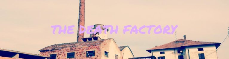 VELCHI: THE DEATH FACTORY
