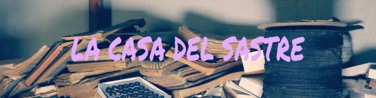 LA CASA DEL SASTRE: UN MUNDO ABANDONADO DE ENCAJES Y BOTONES