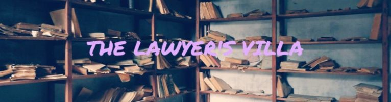 THE LAWYER'S VILLA