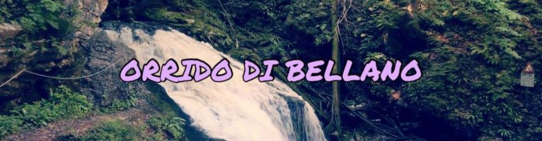 ORRIDO DI BELLANO – THE DEVIL'S HOUSE