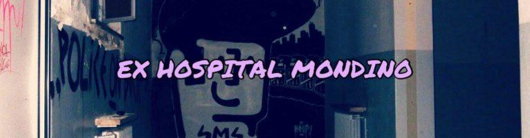 MONDINO HOSPITAL ABANDONADO