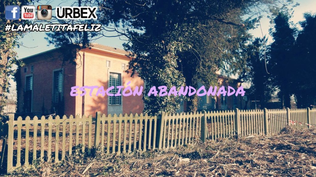 Estaciòn Abandonada Urbex