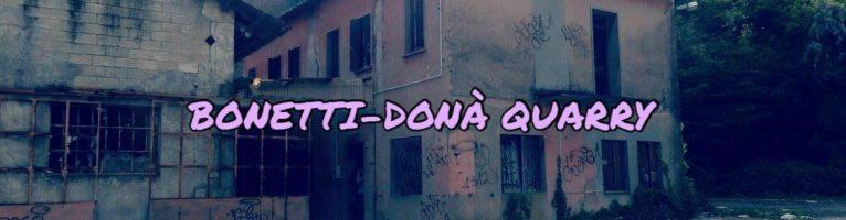 BONETTI-DONA' QUARRY