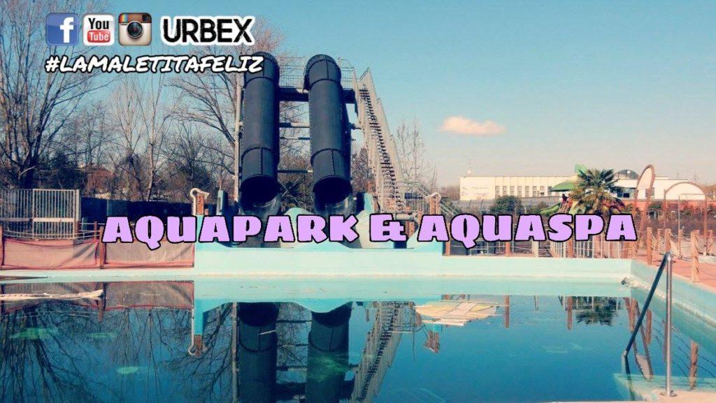 Abandoned Aquapark & Aquaspa