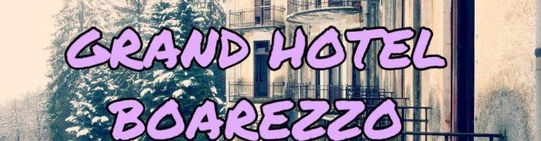GRAND HOTEL DI BOAREZZO