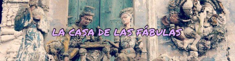 LA CASA DE LAS FÀBULAS